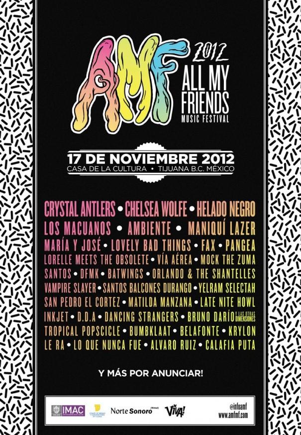 Cartel oficial del All My Friends Music Festival 2012 en Tijuana, B.C.