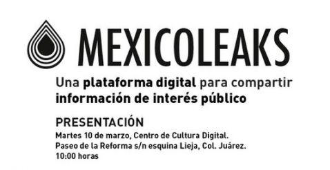 #MexicoLeaks: filtración anónima y segura en internet @MexLeaks
